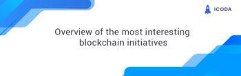 Interesting blockchain initiatives